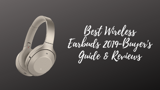 Best Wired Headphones 2020.10 Best Wireless Earbuds 2020 Buyer S Guide Reviews Techicm