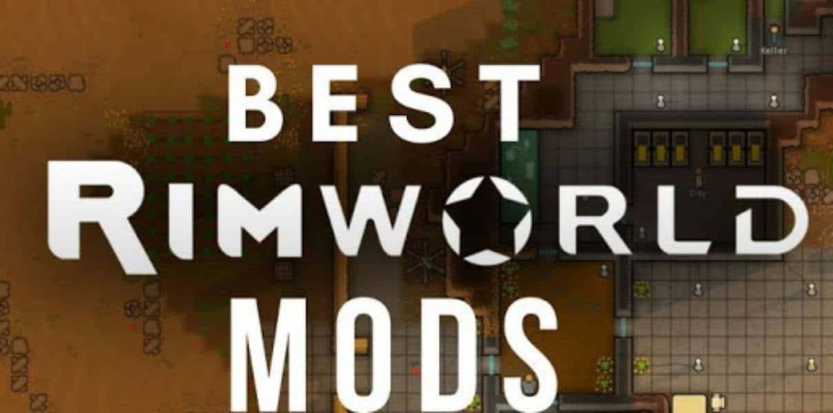 8 best Rimworld mods – All about Gaming and Gamers-Techicm